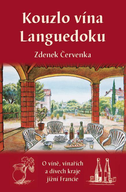 Zdenek Červenka: Kouzlo vína Languedoku