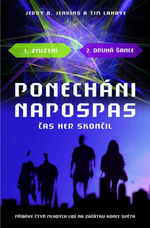 PONECHÁNI NAPOSPAS - ČAS HER SKONČIL 1-2 /Jenkins a LaHaye/