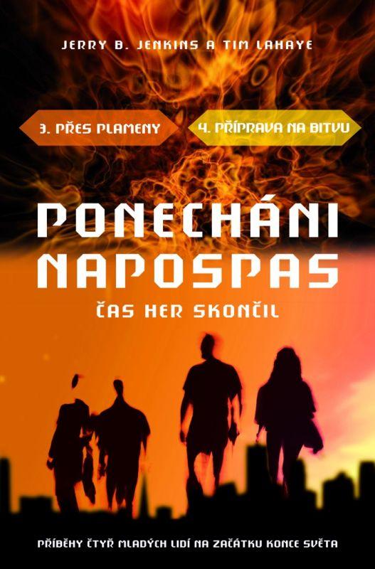 PONECHÁNI NAPOSPAS - ČAS HER SKONČIL 3-4 /Jenkins a LaHaye/